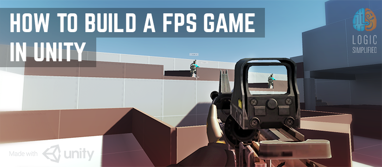 How to Build a First Person Shooter (FPS) Game in Unity |