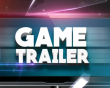 How to Make a Video Game Trailer that Excites and Engages Your Audience?