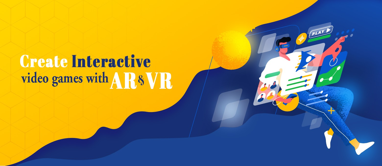 Build interactive video games with AR & VR technology